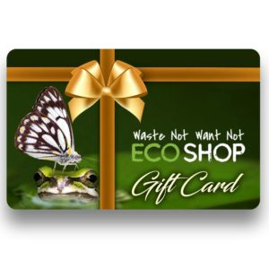 Waste Not Want Not Eco Shop Gift Card